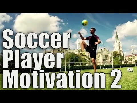 Motivation for Soccer Players Part 2| SoccerMachineTV