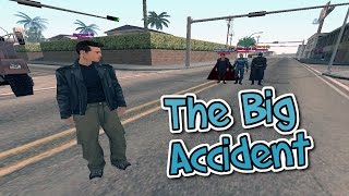 The BIG Accident