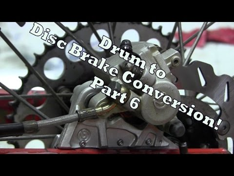 Dirt bike Converting Drum to Disc Brakes Part 6