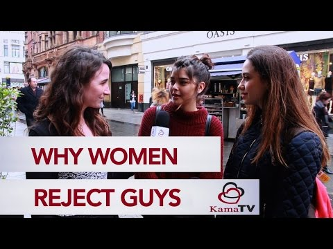 Why women reject men?