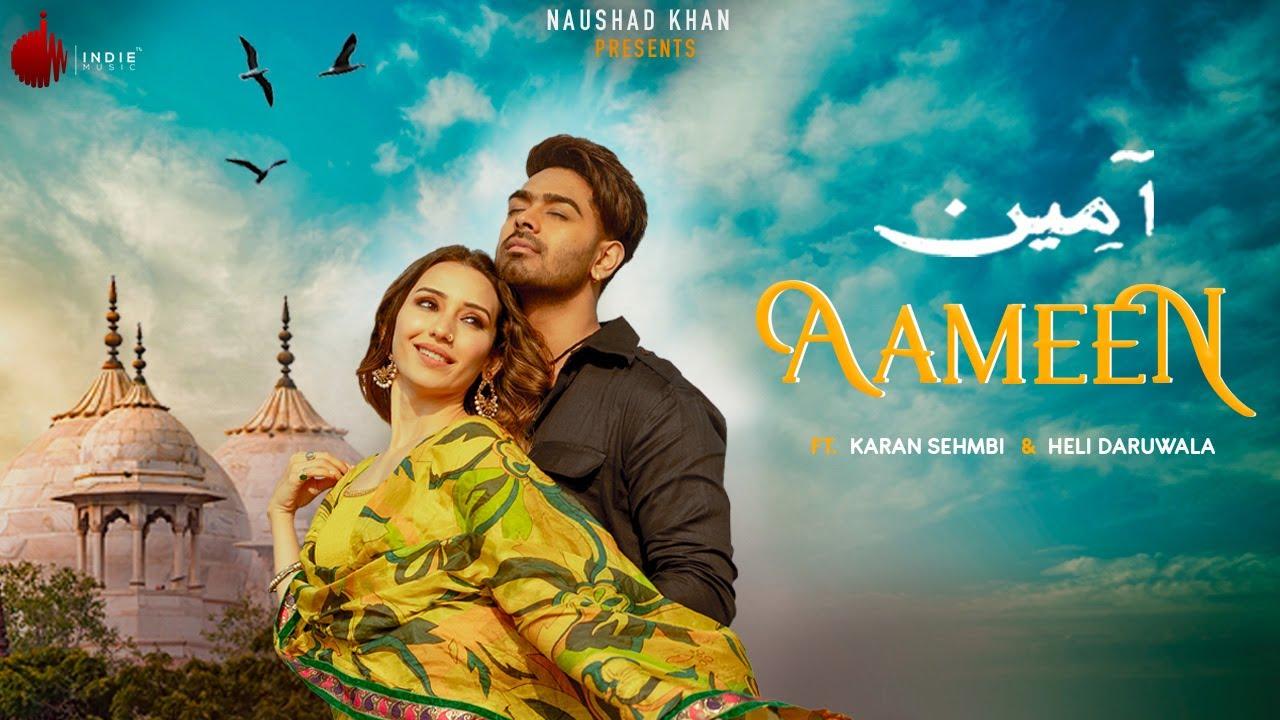 Aameen - Official | Karan Sehmbi | Nirmaan | Heli Daruwala | Enzo | Indie Music Label