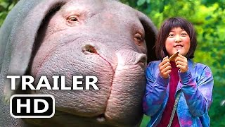 OKJA Official NEW Trailer (2017) Steven Yeun Adventure Korean Monster Movie HD