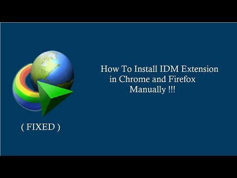001 - how to add idm extension in chrome and firefox manually