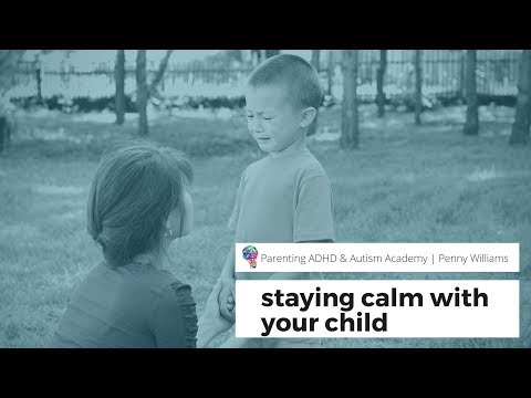 HOW TO REMAIN CALM WHEN PARENTING KIDS WITH ADHD AND/OR AUTISM