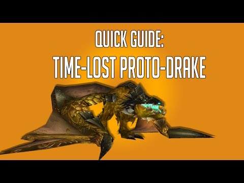 [World of Warcraft] Quick Farming Guide -  Time-Lost Proto-Drake
