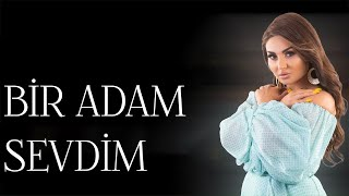 Sebnem Tovuzlu - Bir Adam Sevdim (Yeni 2019)