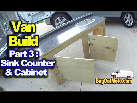 Van Build Part 3 - Sink Counter Cabinet Build   Bug Out Van Build Series