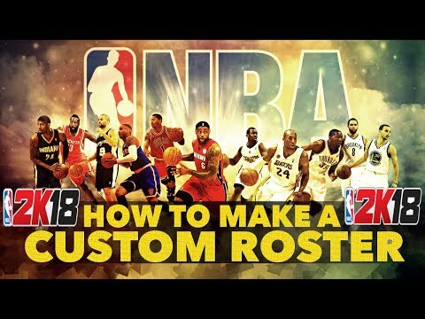 NBA 2K18 • HOW TO MAKE A CUSTOM ROSTER IN MY LEAGUE • PS4 PRO