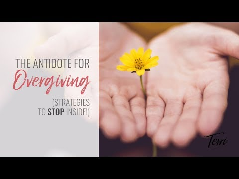 The Antidote to Over Giving (Strategies to Stop INSIDE!) Codependent Relationships