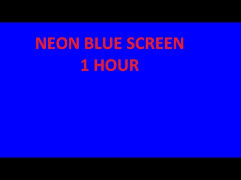Neon Blue Bright Screen Blue Background 1 hour for TV or Monitor 16*9 HD