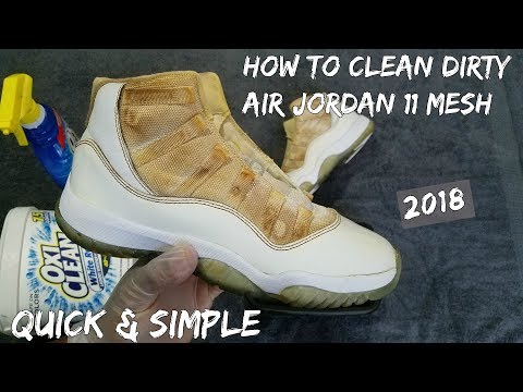 How To Clean Air Jordan 11 Mesh Quick & Simple (2018)