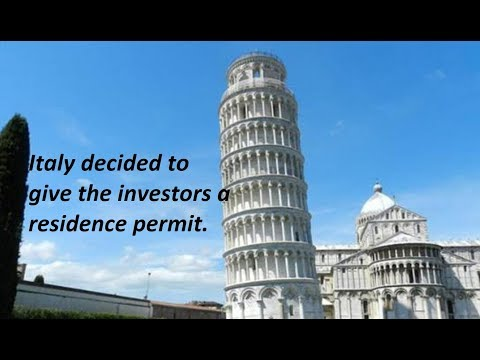Italy decided to give the investors a residence permit.