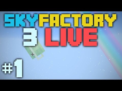 SkyFactory 3 LIVE [1] The Sky Is The Limit!