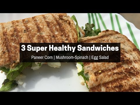 3 Super Healthy Sandwich Recipes - Indian | Quick and Healthy Indian Lunch Box Recipes | Saloni