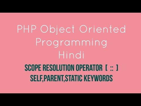 PHP oops Scope Resolution Operator   Tutorial - 8