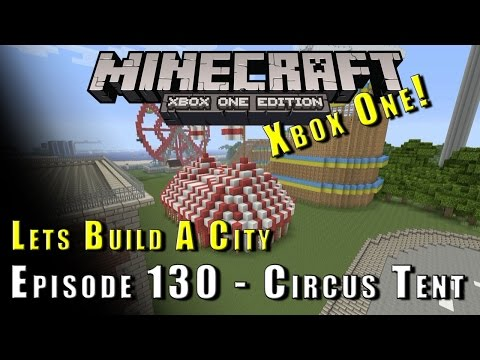 Minecraft :: Lets Build A City :: Circus Tent :: E130