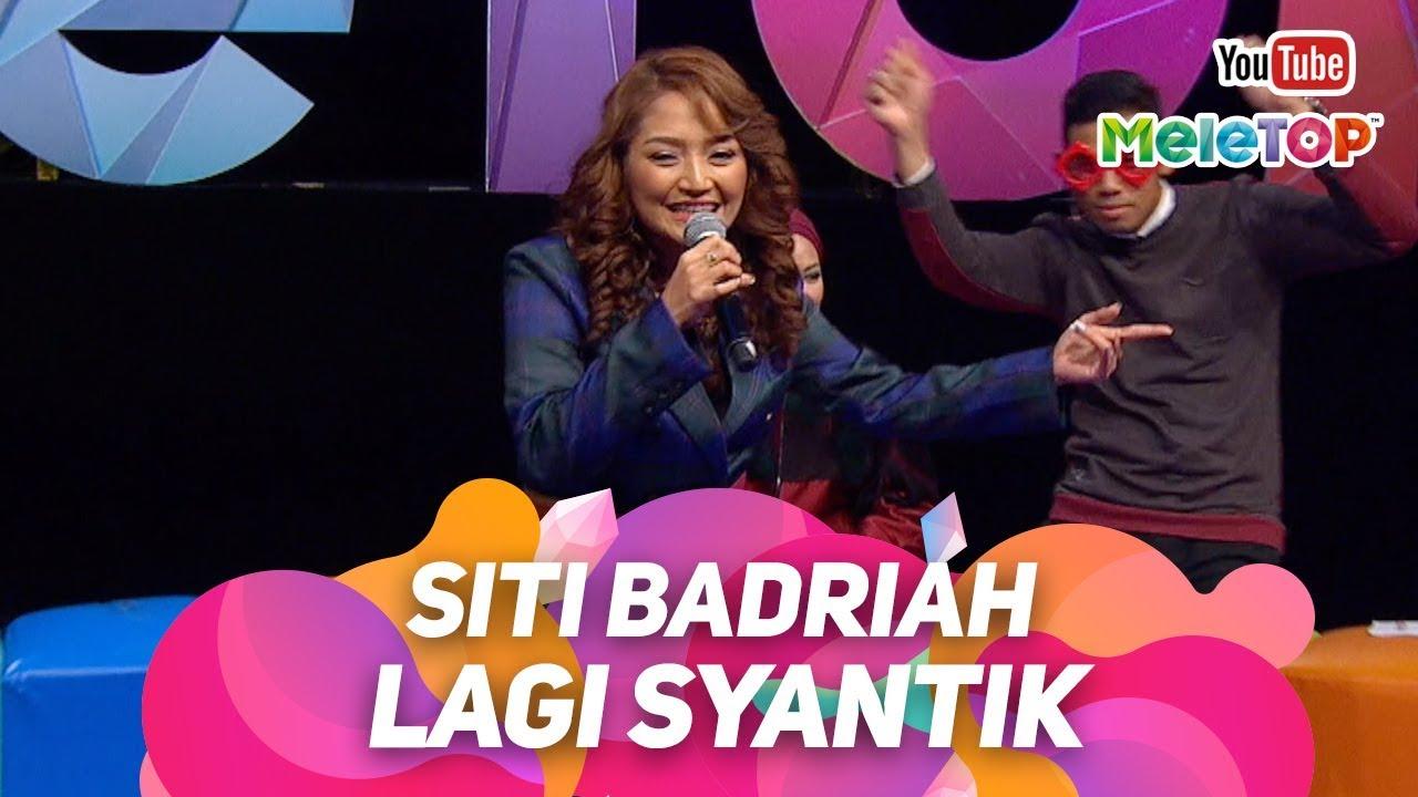 Download Siti Badriah Lagi Syantik dari Indonesia ke Malaysia | Persembahan Live MeleTOP | Nabil & Neelofa MP3 Gratis