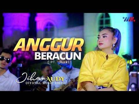 Download Lagu Jihan Audy Anggur Beracun Mp3
