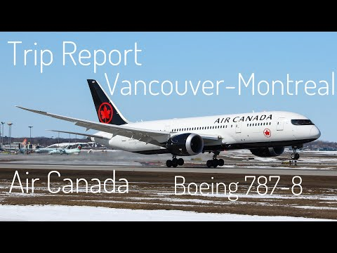 TRIP REPORT | Vancouver-Montreal | Air Canada | Boeing 787-8