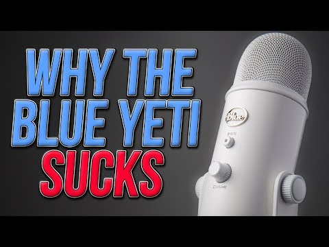 Why the Blue Yeti Sucks