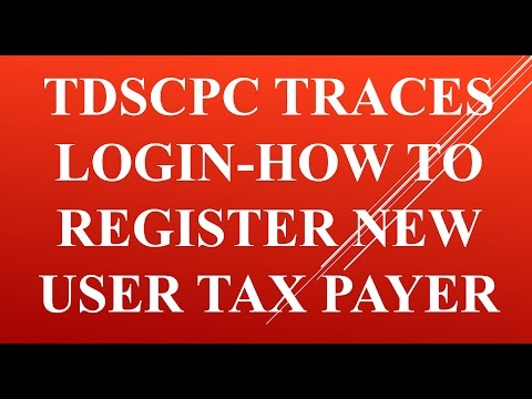 TDSCPC Traces Login-How To Register New User Tax Payer [Hindi/Urdu]