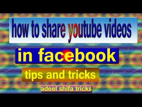 How To Share Youtube Video in Facebook in Hindi adeel shifa tricks