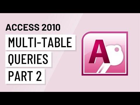 Access 2010: Multi-Table Queries, Part 2