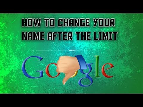 How to change your name after the limit