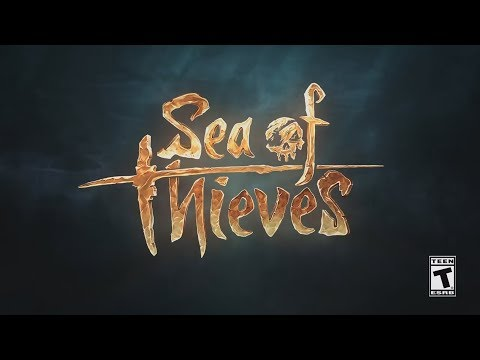 Sea of Thieves Gameplay Launch Trailer
