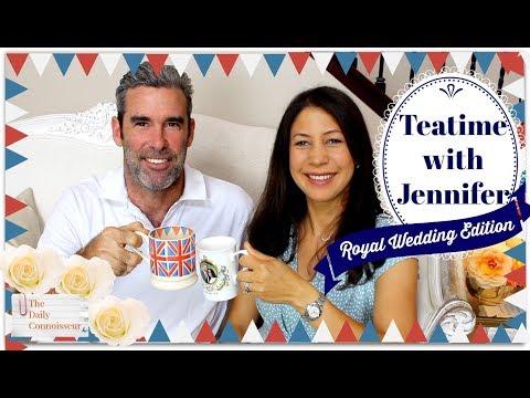Teatime with Jennifer | ROYAL WEDDING EDITION | Jennifer L. Scott