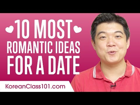 Learn the Top 10 Most Romantic Ideas for a Date in Korean