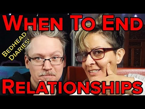 Ending a Relationship, When To End a Relationship