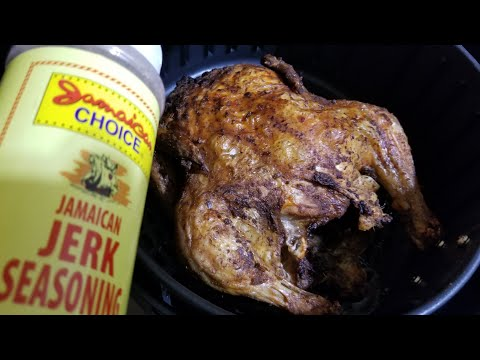 AIR FRYER WHOLE ROAST JERK CHICKEN Cooks Essentials 5.3qt AIRFRYER Jamaica choice Jerk Seasoning