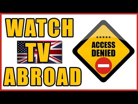 How To Watch BBC TV When Abroad - Unblock iPlayer Websites