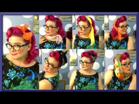 7 Ways to Wear a Hair Scarf ~ Vintage Style