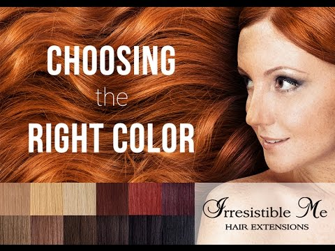 Choosing the right color for your Irresistible Me hair extensions