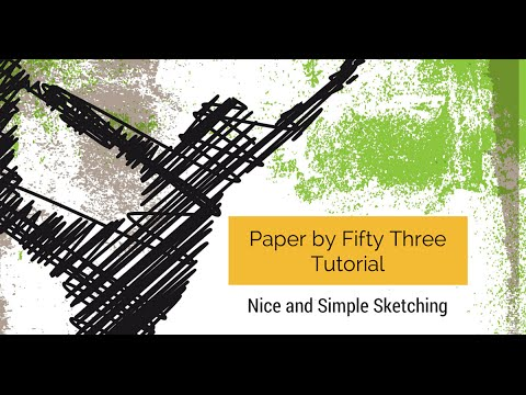 Paper by 53 Tutorial - Nice and Simple Sketching