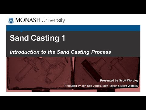 Sand Casting 1: Introduction to the Sand Casting Process