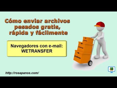 Enviar archivos pesados - WETRANSFER desde el email (HD) con subtitulos