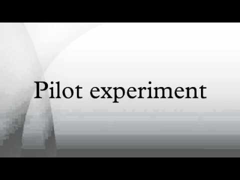 Pilot experiment
