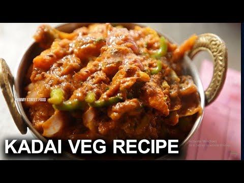Navayuga Kadai Veg Recipe | Hyderabad Kadai Veg Recipe | Yummy Street Food