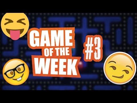 Game of the week # 003   TOP 3 Games of this Week