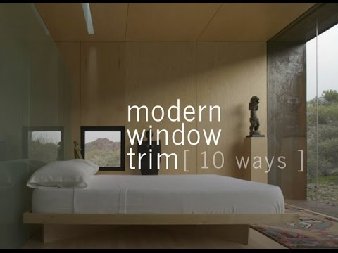 Modern Window Trim - 10 ways