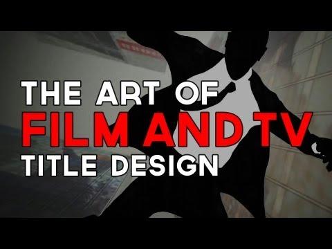 The Art of Film & TV Title Design | Off Book | PBS Digital Studios