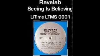 Ravelab seeing is believing trance mix mp3