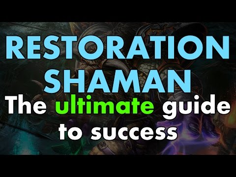 ULTIMATE Restoration Shaman 6.2 PvE Guide
