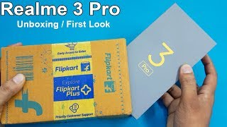 Realme 3 Pro Unboxing / First Look || Realme 3 Pro Review and Specifications