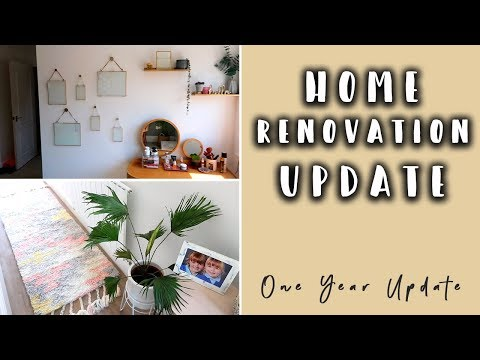 HOUSE RENOVATION UPDATE- ONE YEAR UPDATE