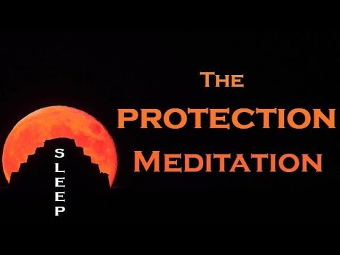 The Protection Meditation ~ Guided SLEEP Meditation