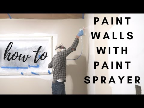 How To Paint Walls With A Paint Sprayer